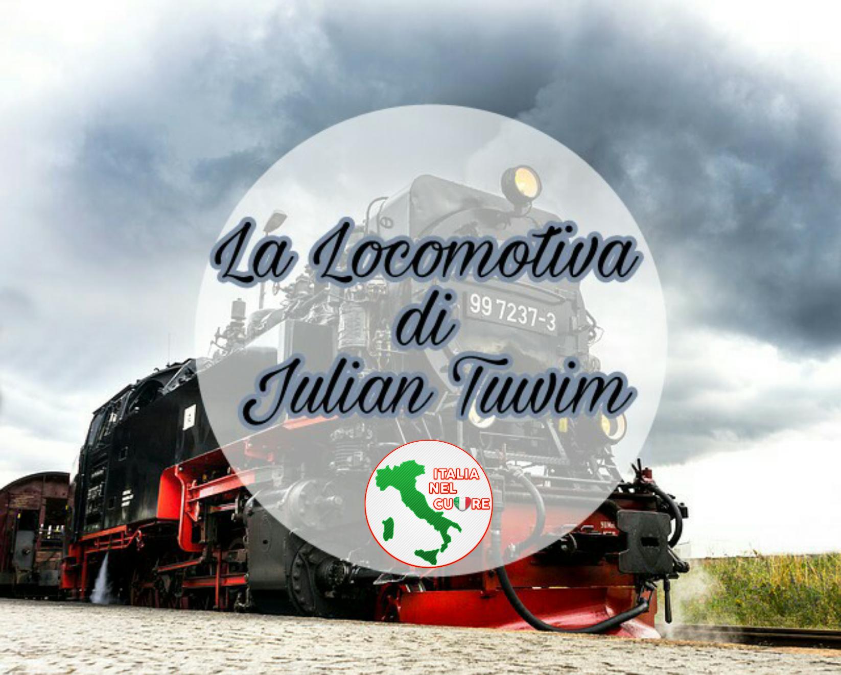 La Locomotiva Di Julian Tuwim Italia Nel Cuore